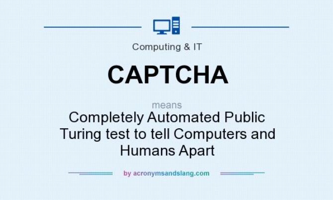Что значит капча (captcha) в интернет-сленге и зачем она нужна